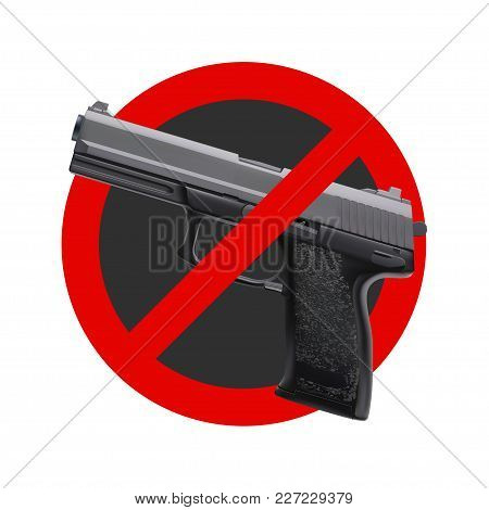 Illustration Of No Guns Sign With Red Circle On White Background