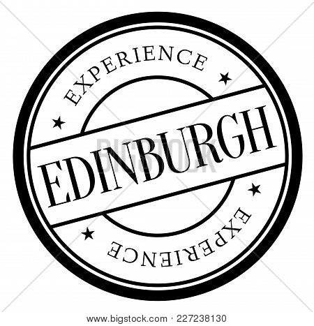 Edinburgh Stamp. Typographic Label, Stamp Or Logo