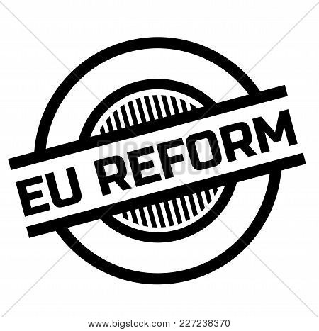 Eu Reform Stamp. Typographic Label, Stamp Or Logo