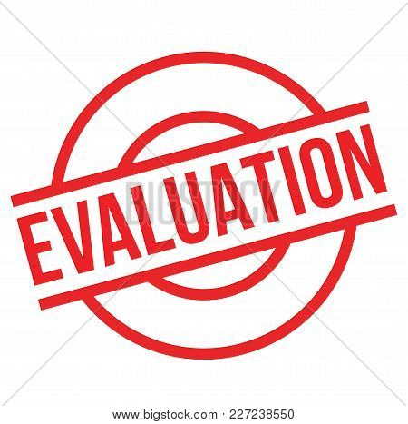 Evaluation Stamp. Typographic Label, Stamp Or Logo