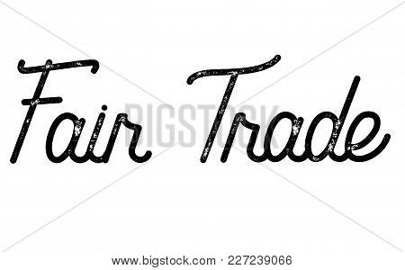 Fair Trade Stamp. Typographic Label, Stamp Or Logo