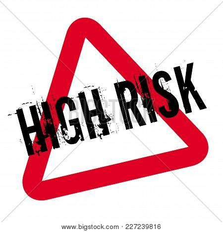 High Risk Typographic Stamp. Typographic Sign, Badge Or Logo.