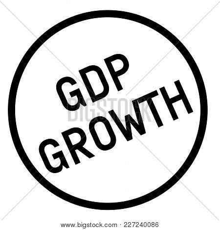 Gdp Growth Stamp. Typographic Sign, Stamp Or Logo