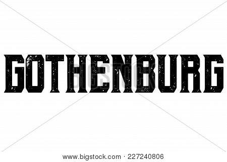 Gothenburg Typographic Stamp. Typographic Sign, Badge Or Logo