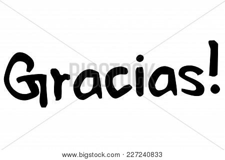 Gracias  Typographic Stamp. Typographic Sign, Badge Or Logo
