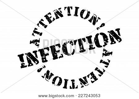 Infection Typographic Stamp. Typographic Sign, Badge Or Logo