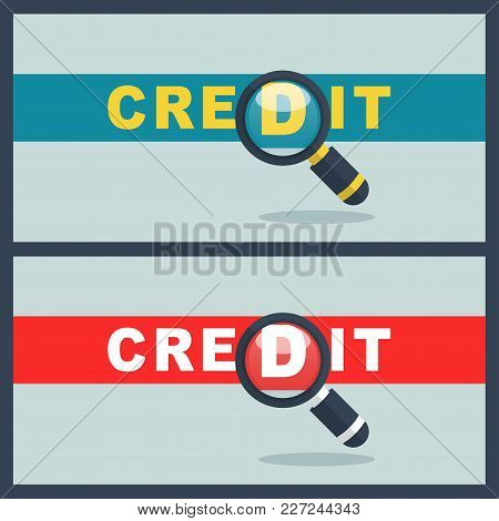 Illustration Of Credit Word With Magnifier Concept