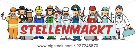 German word Stellenmarkt (Job market) on sign for many jobs and professions with cartoon people