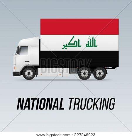 Symbol Of National Delivery Truck With Flag Of Iraq. National Trucking Icon And Iraqi Flag