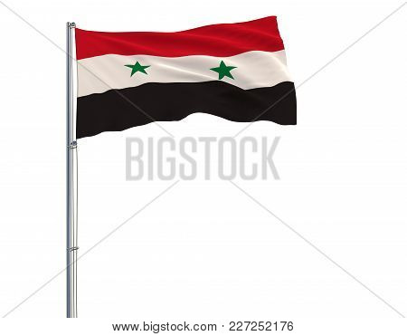 Flag Of Syria On The Flagpole Fluttering In The Wind On A White Background, 3d Rendering