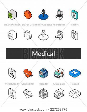 Set Of Isometric Icons In Otline Style, Colored And Black Versions, Vector Symbols - Medical Collect
