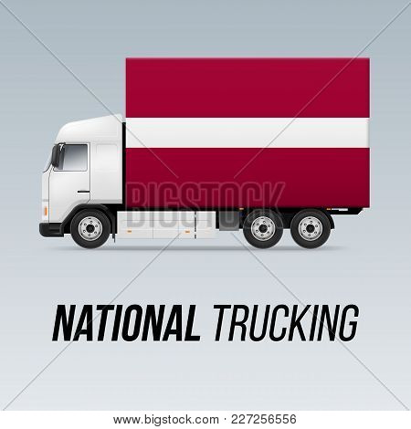 Symbol Of National Delivery Truck With Flag Of Latvia. National Trucking Icon And Latvian Flag