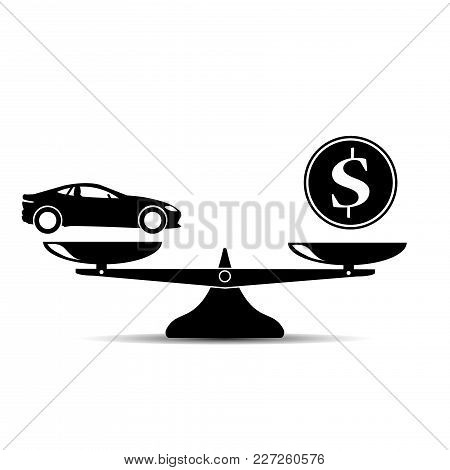Car And Money On Scales Icon, Vector. Scales With Car And Dollar Coin In Flat Style. Car Price Conce