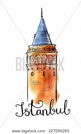 Vector Illustration With Hand Drawn Galata Tower And Handwritten Inscription Istanbul. Black Outline