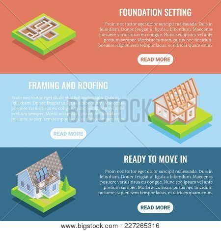 Cottage Construction Vector Flat Isometric Horizontal Banner Set. Foundation Setting, Framing And Ro