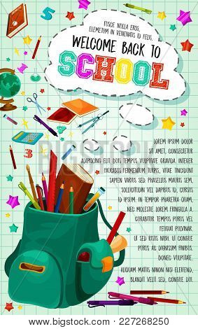Welcome Back To School Poster Of School Bag And Lesson Stationery. Vector Design Of Book Or Copybook