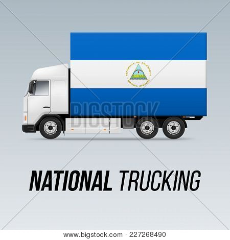 Symbol Of National Delivery Truck With Flag Of Nicaragua. National Trucking Icon And Nicaraguan Flag