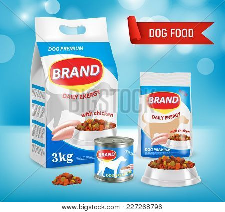 Dog Food Vector Realistic Illustration. Paper Bag, Doy-pack Plastic Bag, Bowl With Dry Food, Canned