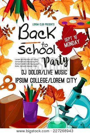 Back To School Invitation Poster For College Or School Seasonal Celebration. Vector Design Of Statio