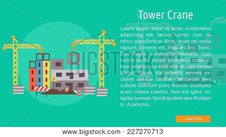 Tower Crane Conceptual Banner | Set Of Great Banner Design Illustration Concepts For Building, Archi