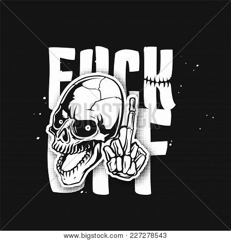 Human White Skull On Black Background With Typography Vector Illustration Design.