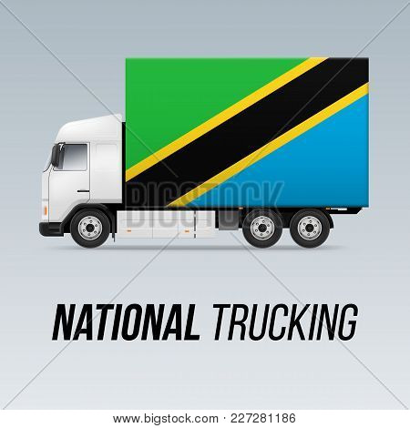 Symbol Of National Delivery Truck With Flag Of Tanzania. National Trucking Icon And Tanzanian Flag