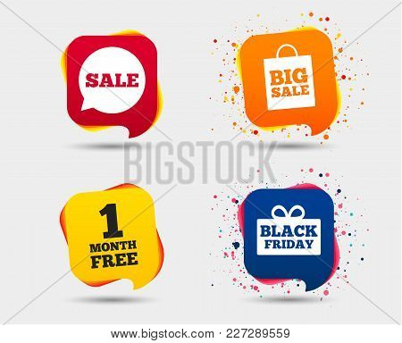 Sale Speech Bubble Icon. Black Friday Gift Box Symbol. Big Sale Shopping Bag. First Month Free Sign.