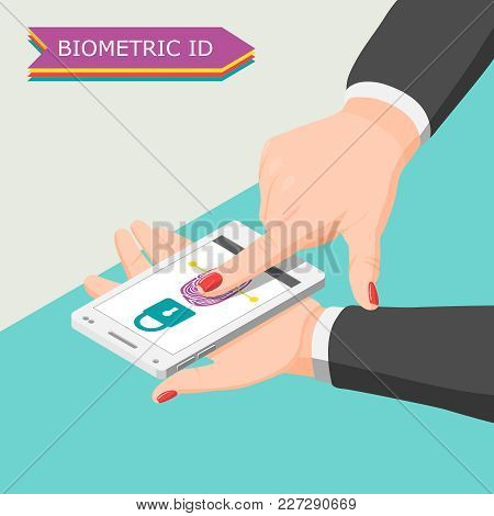Biometric Id Background With Human Hand Scanning By Finger Scan App On Smartphone Screen Isometric V