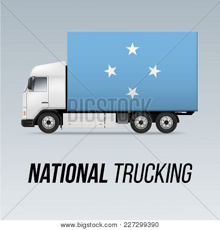 Symbol Of National Delivery Truck With Flag Of Federated States Of Micronesia. National Trucking Ico