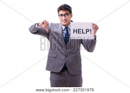 Businessman asking for help isolated on white background