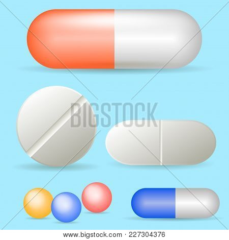 Set Of Vector Realistic Pills And Capsules Isolated On White Background. Medicines, Tablets, Capsule