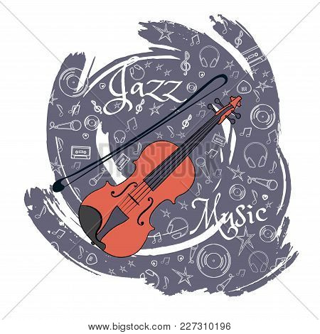 Violin Stringed Musical Instrument Jazz Instruments, On An Abstract Blue-gray Background. With Addit
