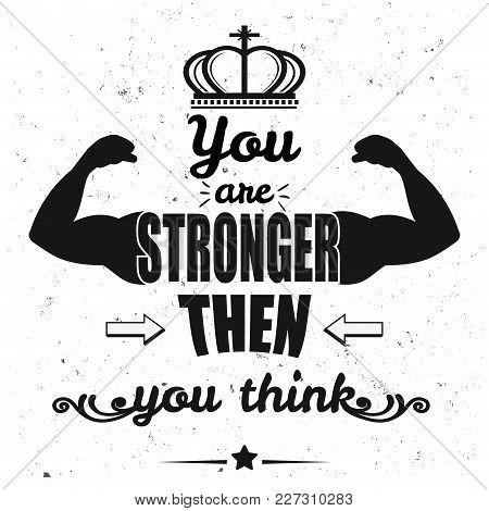 You Are Stronger Than You Think. Lettering Doodle Typographic Poster. Motivational And Inspirational