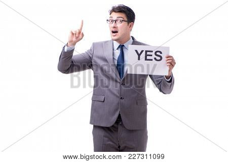 Businessman in positive yes answer isolated on white background