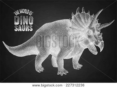 Graphic Triceratops. Vector Dinosaur Isolated On The Chalkboard. Animal Of The Prehistoric Period In