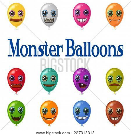 Set Of Colorful Balloons With Monster Faces, Cute Funny Characters For Your Design, Isolated On Whit