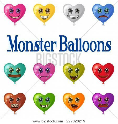 Set Of Colorful Heart Shaped Balloons With Monster Faces, Cute Funny Characters For Your Design, Iso