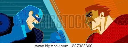 Good Versus Evil. Superhero. Confrontation Of Two People. Vector Illustration