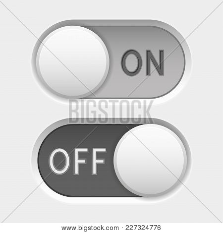 On And Off Icons. Toggle Switch Interface Buttons. Gray Elements. Vector 3d Illustration