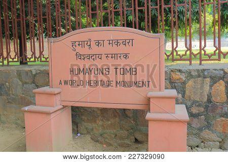 New Delhi India - October 26, 2017: Humayuns Tomb Signage In New Delhi India