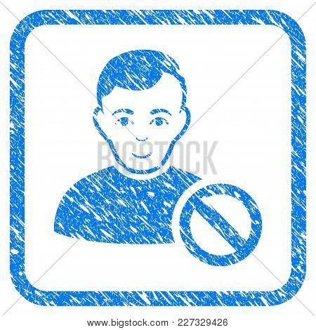 Forbidden User Rubber Seal Stamp Imitation. Icon Vector Symbol With Grunge Design And Corrosion Text