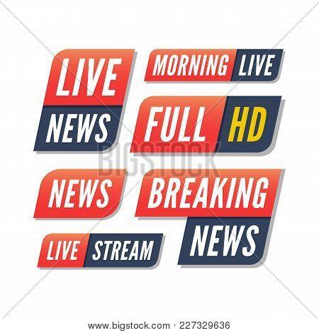 Set Of Tv Banners. Breaking Live News Logos. Vector Illustration