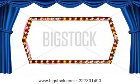 Gold Frame Light Bulbs Vector. Isolated On White Background. Blue Theater Curtain. Silk Textile. Shi