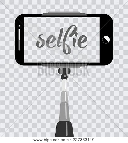Smartphone With Empty Screen On Monopod Isolated On Transparent Background. Selfie Photographic On M