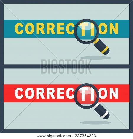 Illustration Of Correction Word With Magnifier Concept