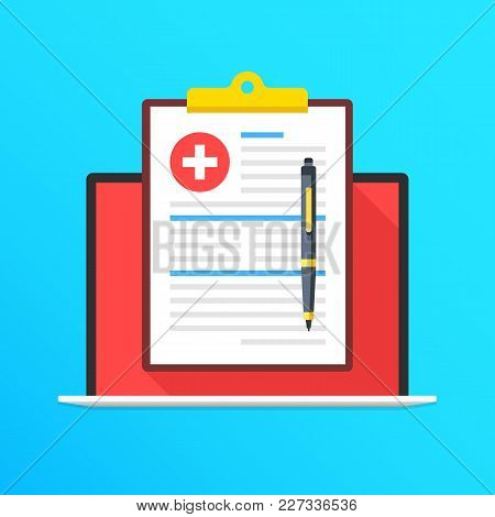 Health Insurance On Laptop Screen. Notebook And Clipboard With Medical Record And Pen. Filling Appli