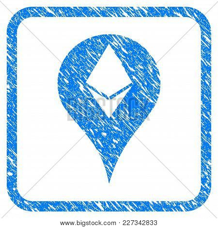Ethereum Map Marker Rubber Seal Stamp Watermark. Icon Vector Symbol With Grunge Design And Corrosion