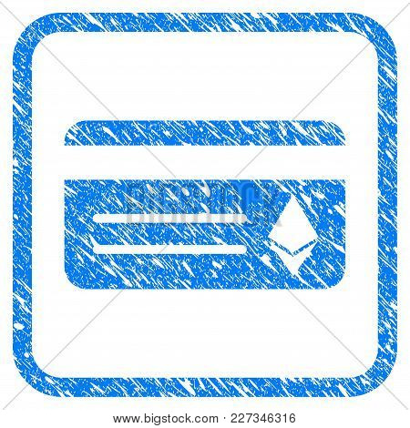 Ethereum Banking Card Rubber Seal Stamp Imitation. Icon Vector Symbol With Grunge Design And Dirty T