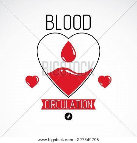 Vector Illustration Of Heart Shape And Blood Drop. Blood Circulation Conceptual Emblem.