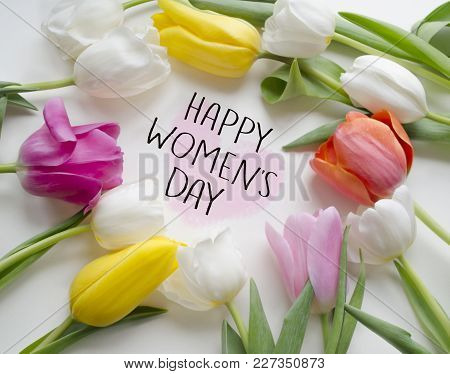 Happy Women S Day Tulips.beautiful Blossoming Tulip Flower. Floral Design.8 March, International Wom